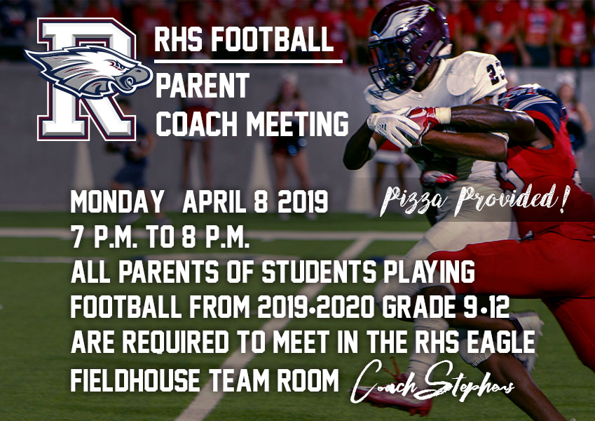 Rowlett Eagle Football Coach Meeting 2019